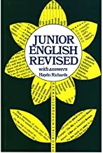 [Junior English Revised With Answers: w. ans (HAYDN RICHARDS)] [Author: Richards, W.Haydn] [January, 1977]