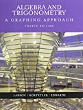 Algebra + Trigonometry a Graphing Approach 4th Ed + Graphing Technology Guide