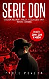 Serie Don: Volumen 1: Thriller psicológico de amor, misterio y suspense