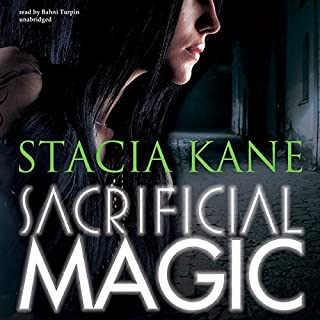 Sacrificial Magic     Downside Ghosts, Book 4              By:                                                                                                                                 Stacia Kane                               Narrated by:                                                                                                                                 Bahni Turpin                      Length: 13 hrs and 48 mins     335 ratings     Overall 4.4