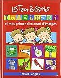 Imaginari Les Tres Bessones (català-anglès): El meu primer diccionari d ' imatges (Català - Brúixola - Les Tres Bessones)