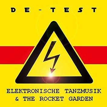 Elektronische Tanzmusik & the Rocket Garden