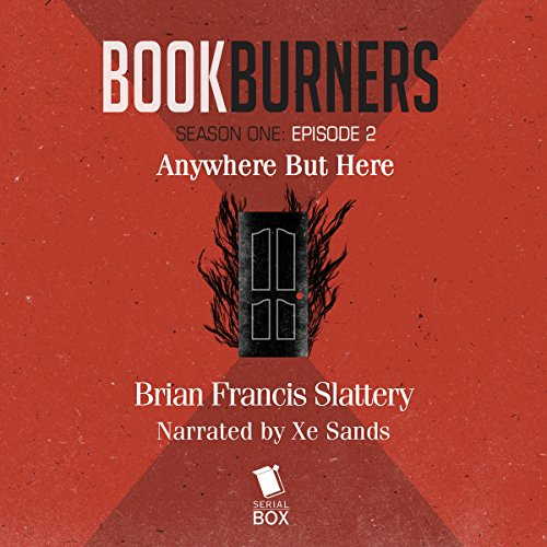 Bookburners: Anywhere But Here: Episode 2 cover art