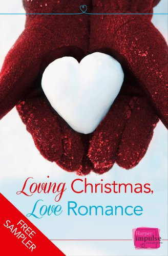 Loving Christmas, Love Romance (A Free Sampler) (English Edition)