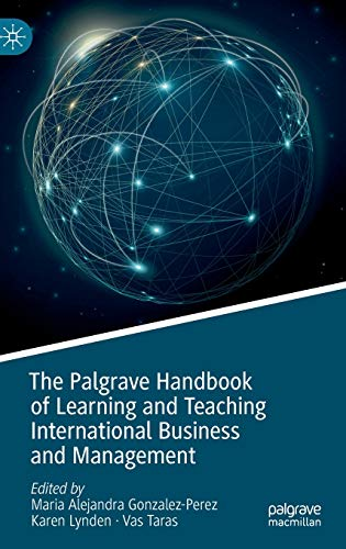 The Palgrave Handbook of Learning and Teaching International Business and Management
