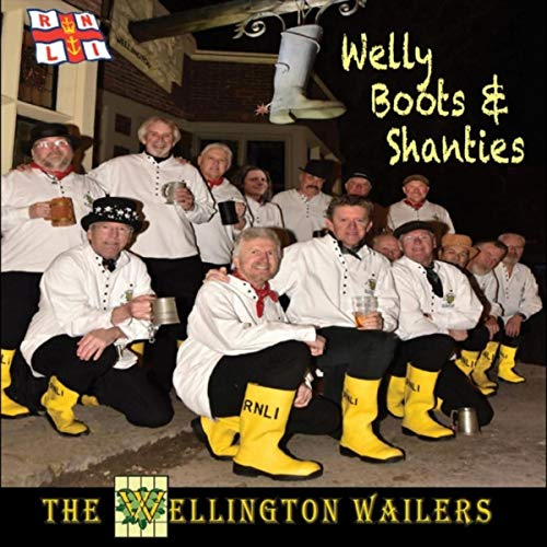 Welly Boots & Shanties