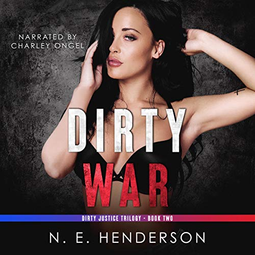Dirty War Audiobook By N. E. Henderson cover art