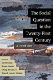 The Social Question in the Twenty-First Century: A Global View (English Edition)