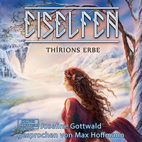 Eiselfen - Thírions Erbe: Eiselfen 2