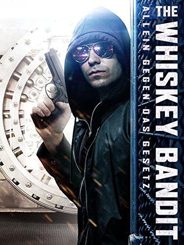 The Whiskey Bandit - Allein gegen das Gesetz [dt./OV]