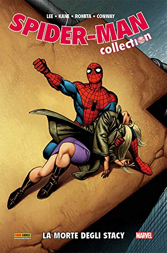 La morte degli Stacy. Spider-Man collection (Vol. 18)