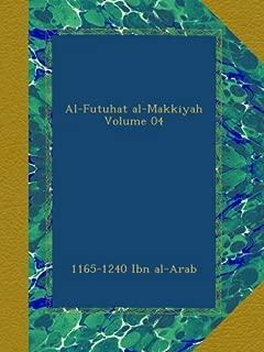 Al-Futuhat al-Makkiyah Volume 04 (Arabic Edition)