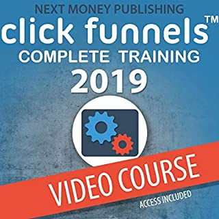 Clickfunnels: Complete Training 2019 cover art