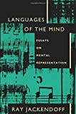 Languages of the Mind: Essays on Mental Representation (Bradford Books)