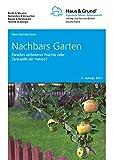 Nachbars Garten: Paradies verbotener Früchte oder Zankapfel der Nation?