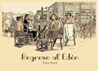 Regreso al Edén par Paco Roca