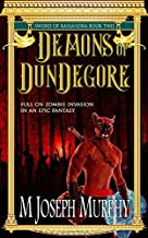 Demons of DunDegore: Volume 2 (Sword of Kassandra)