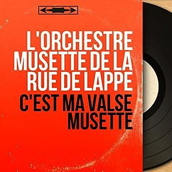 C'est ma valse musette (Mono Version)