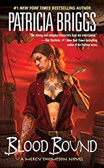 Blood Bound (Mercy Thompson, Book 2) by [Patricia Briggs]