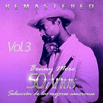50 Años Selección de las Mejores Canciones, Vol. 3 (Remastered)