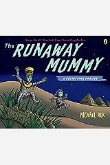 Runaway Mummy: a Petrifying Parody Kindle Edition