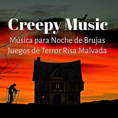 Creepy Music - Música para Noche de Brujas Juegos de Terror Risa Malvada con Sonidos de la Naturaleza Miedo y Psicodelicos