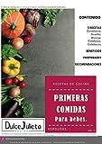 Recetario, Primeras comidas para bebe, VERDURAS. (VOL.1)