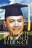 Triumph Beyond Silence