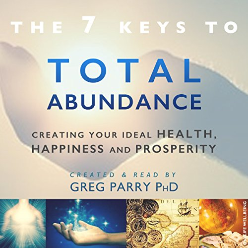 The 7 Secrets to Total Abundance audiobook cover art