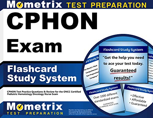 Cphon Exam Flashcard Study System Cphon Test Practice Questions Review For The Oncc Certified Pediatric Hematology