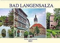 Bad Langensalza - Die Kur- und Gartenstadt (Wandkalender 2022 DIN A2 quer): Rundgang durch die Stadt Bad Langensalza (Monatskalender, 14 Seiten )