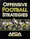 Offensive Football Strategies (American Football Coaches Ass) - American Football Coaches Association