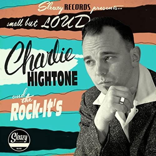 Charlie Hightone and the Rock-It's