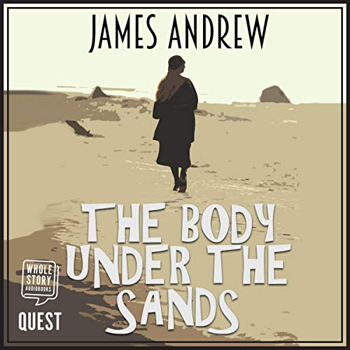 The Body Under the Sands, Book 1 cover art