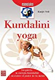 Kundalini Yoga (Esenciales (robin Book))