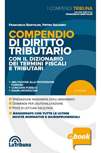 Compendio di diritto tributario: Edizione 2020 Collana Compendi