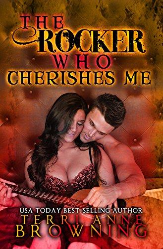 The Rocker Who Cherishes Me (The Rocker Series Book 8)