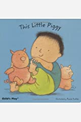 This Little Piggy (Baby Boardbooks) Kindle Edition