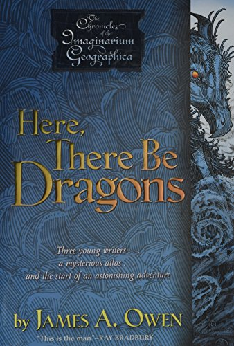 Here, There Be Dragons (1) (Chronicles of the Imaginarium Geographica, The)