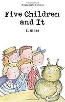 Five Children and It (Wordsworth Children's Classics) (Wordsworth Classics) by Edith Nesbit(1999-12-05)