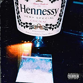 Hennessy & Cocaine