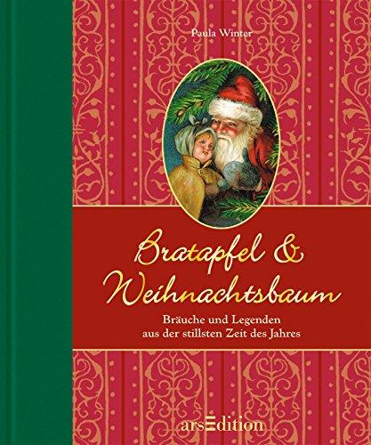Bratapfel & Weihnachtsbaum: Bräuche und Legenden aus der stillsten Zeit des Jahres