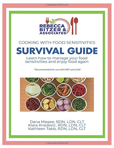 Compare Textbook Prices for Cooking with Food Sensitivities Survival Guide: Learn How to Manage Your Food Sensitivities and Enjoy Food Again  ISBN 9780990401025 by Magee RD, Dana,Knezevic RD, Klara,Tabb RD, Kathleen