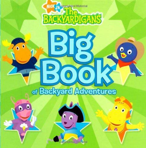 Big Book of Backyard Adventures (Nick Jr. The Backyardigans)
