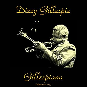 Gillespiana (Remastered 2015)