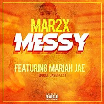 Messy (feat. Mariah Jae)