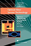 Optical Fiber Sensor Technology: Chemical and Environmental Sensing: 4 (Optoelectronics, Imaging and Sensing)