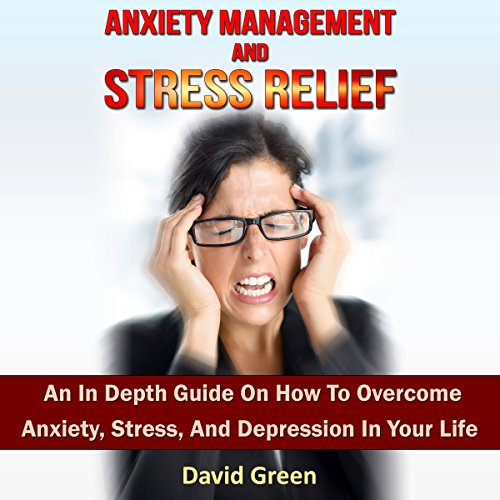 Anxiety Management and Stress Relief cover art