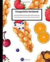 Composition Notebook: Cream fruit waffle pattern writing journal for school, work and home | College ruled lined blank | Logbook teens, students, girls, boys, woman, man, teachers, …| 100 pages, 50 sheets