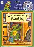 La Rentrée de Franklin (1 livre )